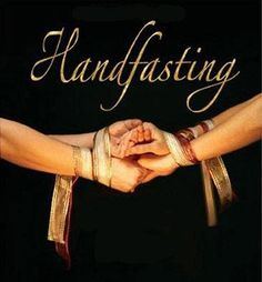 The Celtic custom known as handfasting is binding of the hands, but it meant a trial marriage. They would be married for one year and a day, which at that time they could make the marriage permanent or go separate ways.
