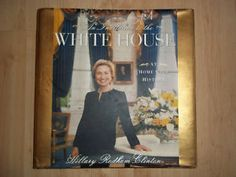 Hillary Rodham Clinton, An Invitation to the White House Book City of Toronto Toronto (GTA) image 1