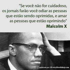 Filosofia Hoje: Frase de Malcolm X