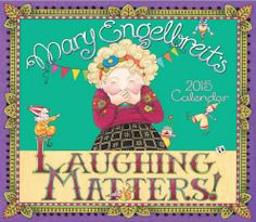 Laughing Matters Mary Englebreit