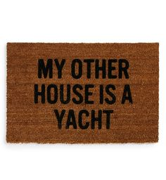Greet the house guests with this totally silly doormat.