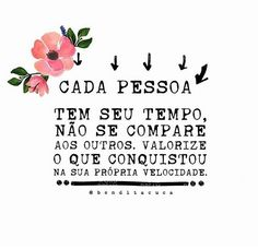 Portuguese Quotes, Words Quotes, Sayings, Good Sentences, Poster S, Some Words, Motivate Yourself, Life Lessons, Texts