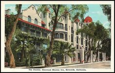 Chapter 14. Mission Inn in Riverside, CA. Designed by Frank Miller and Arthur Benton in the Mission Revival style.