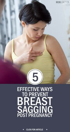 5 Effective Ways To Prevent Breast Sagging Post Pregnancy