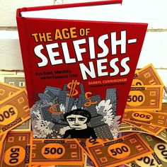The Age of Selfishness – A graphic look at Ayn Rand's life, libertarianism, the financial crisis of 2008, and where the financial world is headed nowThe Age of Selfishness: Ayn Rand, Morality, and the Financial Crisisby Darryl CunninghamAbrams ComicArts2015, 240 pages, 5.5 x 8.3 x 1 inches$13Buy a copy on AmazonWow, this graphic history book brought my blood to a high boil, not a reaction I expected. Its title, The Age of Selfishness: Ayn Rand, Morality, and the Financial Crisis,led me to…