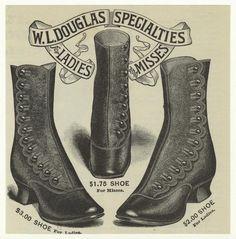 Circa 1890 Ad:  W. L. Douglas specialties for ladies and misses.