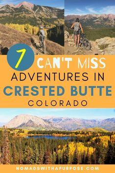 7 Things To Do In Crested Butte In October: Epic 1 Day Itinerary Colorado Springs, Colorado Hiking, Colorado Mountains, Rocky Mountains, Alberta Canada, Honduras, Aspen, Crested Butte Colorado, Denver