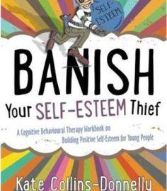 Banish Your Self-Esteem Thief PDF