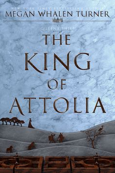 Redesigned #CoverReveal  The King of Attolia (The Queen's Thief, #3) by Megan Whalen Turner