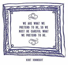 """""""I'd be careful with those thoughts.Think them enough, believe them enough, and suddenly, they'll be real. Kurt Vonnegut, Letter Board, Believe, Novels, Thoughts, Personalized Items, Books, Suddenly, Life"""
