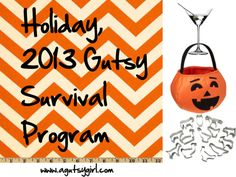 Holiday, 2013 Gutsy Survival Program www.agutsygirl.com #ibs #ibd