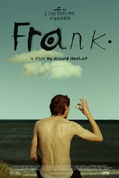 Caught up in a world he doesn't fit into, FRANK tells the unique story of an lonely outsider who manages to find friends in the strangest of places. Hd Movies, Movies And Tv Shows, Movie Tv, Internet Movies, Find Friends, Cinema, Film, Movie Posters, British