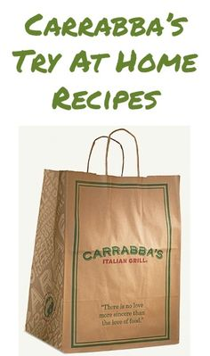 Carrabba's Italian Grill: 8 Recipes to try at home! http://thefrugalgirls.com/2013/04/carrabbas-try-at-home-recipes.html