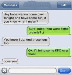 kfc Page 38 - Relationships - Autocorrect Fails and Funny Text Messages - SmartphOWNED Laughed Until We Cried, I Laughed, Funny Facts, Funny Memes, Damn Autocorrect, Deadpool Quotes, Cute Text Messages, Phone Messages, Cute Texts