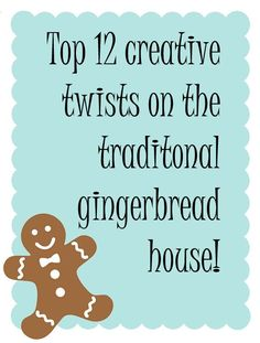 Top 12 Creative Twists to Traditional Gingerbread Houses!