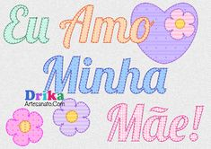 Amo Minha Mãe patch aplique Patches, Bullet Journal, Lettering, Youtube, Monogram, Felt Letters, Cartoon Images, Appliques, Bebe