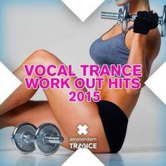 http://www.music-bazaar.com/classical-music/album/857627/Vocal-Trance-Work-Out-Hits-2015/?spartn=NP233613S864W77EC1&mbspb=108 Collection - Vocal Trance Work Out Hits 2015 (2015) [Trance, Uplifting House] #Collection #Trance, #UpliftingHouse