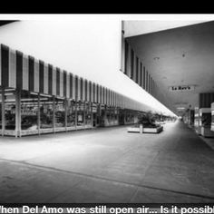This is my memory of the  Del Amo Mall in Torrance. It was and 'open air' mall with larger department stores and grocery stores that served as 'anchors' that connected a variety of boutiques.