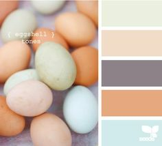 eggshell tones, my favorite colors