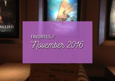 Tomorrow is December! But let me share my November favorites first :D #favorites #lifestyle #lifestyleblogger #food #music #film #youtube #fashion