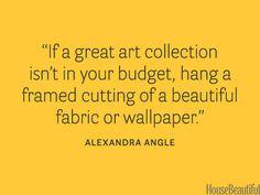 Use fabric or wallpaper as art. housebeautiful.com. #artwork #designer_quotes