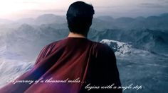 Henry Cavill - Man of Steel - A journey of a thousand miles, begins with a single step.