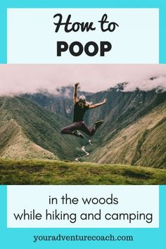 Click to find out everything you need to know about pooping in the woods! Please be sure to practice Leave No Trace when pooping in the woods while camping and help us prevent the spread of illness and disease in our water sources and public lands. #hiking #backpacking #hikingtips #hikinghacks