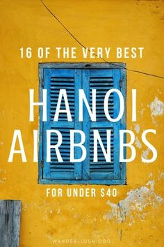 Planning to travel to Hanoi, Vietnam? From converted colonial mansions and old-school shophouses through to serviced condos and minimalist lofts, Hanoians know how to do Airbnb. This curated list of Hanoi Airbnb rentals features 16 beautifully designed, w Hanoi Vietnam, Visit Vietnam, Vietnam Travel, Asia Travel, Travel Plane, North Vietnam, Croatia Travel, Hawaii Travel, Solo Travel
