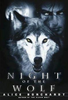 Night of the wolf/ Alice Borchardt