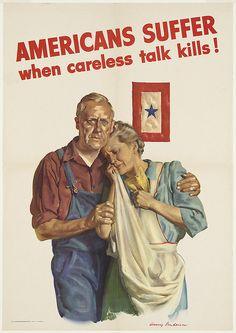 Americans suffer when careless talk kills! by Boston Public Library, via Flickr