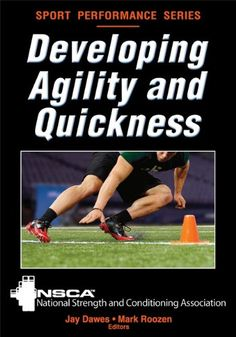 Developing Agility and Quickness (Sport Performance) by NSCA -National Strength & Conditioning Association http://www.amazon.com/dp/073608326X/ref=cm_sw_r_pi_dp_SKbWub1CGX64N