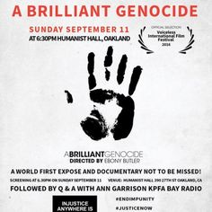 """A Brilliant Genocide"" showing in Oakland, 09.11.2016 by Ann Garrison 
