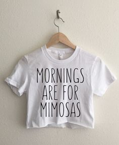 Mornings Are for Mimosas Short Sleeve Cropped T Shirt