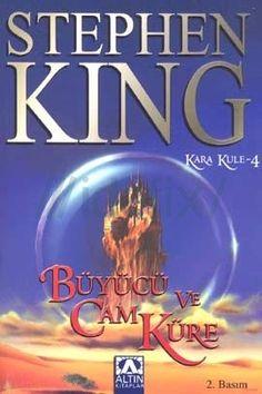 Kara Kule IV: Büyücü ve Cam Küre - serinin 4. kitabı