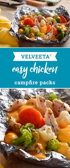VELVEETA® Easy Chicken Campfire Packs – You don't actually have to gather wood to make this cheesy dish for your family. You just need a hot grill, four hungry campers, and 30 minutes!