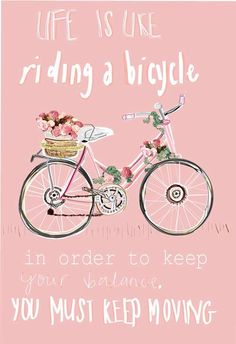 Life is Like.. #motivation #bicycle #balance