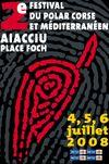 2ème édition Festival du Polar corse et méditerranéen, à Ajaccio (20000) : 04-06/07/2008