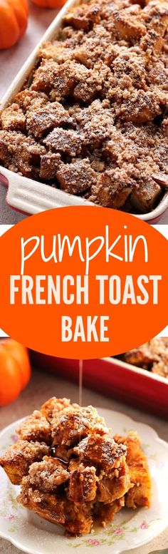Pumpkin French Toast Bake - your favorite breakfast made the easy way! French toast bake with pumpkin and spice and my best crumb topping. You can even make it the night before!