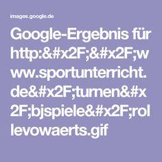 Google-Ergebnis für http://www.sportunterricht.de/turnen/bjspiele/rollevowaerts.gif