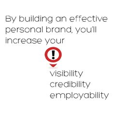 By building an effective personal brand...