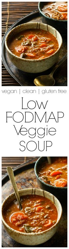 Low FODMAP Soup Recipe | filling, satisfying and non-irritating for IBS, delicious and healthy for everyone. A reader favorite!