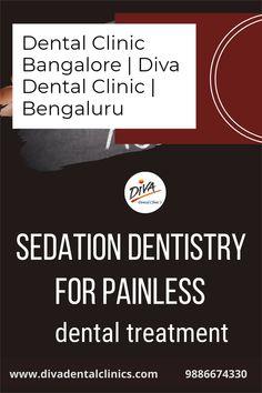Contact us for painless dental procedures Best Dentist, Dentist In, Dental Procedures, Dental Care, Clinic, Diva, Marketing, Dental Caps, Dental Caps