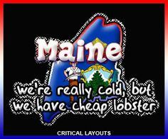 Funny Maine Sayings | FiveseveNForum.com • View topic - Silly State sayings