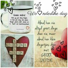 Evening Greetings, Good Morning Greetings, Good Morning Good Night, Good Morning Wishes, Good Morning Quotes, Sailor Baby Rooms, Lekker Dag, Wedding Anniversary Wishes, Afrikaanse Quotes