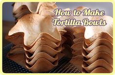 How to make healthy, easy tortilla bowls & cups--different sizes for tacos, salads, appetizers Tortilla Bowls, Tortilla Maker, Taco Bowls, Taco Salad Bar, Taco Bar, Taco Salads, How To Make Tortillas, Homemade Tortillas, Homemade Breads