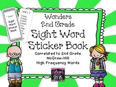 Here's a sight word sticker book for second grade that correlates with the words in McGraw-Hill's Wonders Reading Language Arts Series 2014. High-frequency words for each week can be printed on cardstock and attached to a metal ring. When a student masters a word they receive a sticker