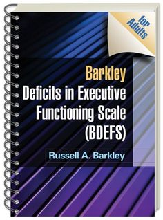 Barkley Deficits in Executive Functioning Scale (BDEFS for Adults) by Russell A. Barkley PhD  ABPP  ABCN http://www.amazon.com/dp/1606239341/ref=cm_sw_r_pi_dp_Wr3Fub1KR18MZ