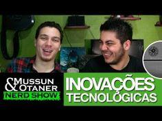 Nerd Show e as inovações tecnológicas