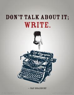 Ray Bradbury (science fiction writer) on talking and writing. Writing Advice, Writing A Book, Writing Prompts, Writing Humor, Start Writing, Writing Motivation, A Writer's Life, Journaling, Writer Quotes