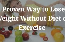 5 Proven Ways to Lose Weight Without Diet or Exercise
